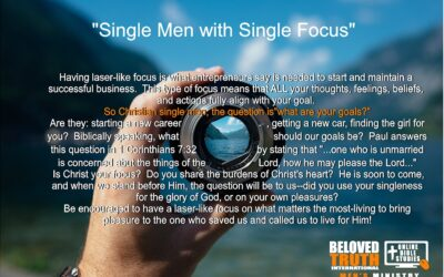 Single Men with Single Focus