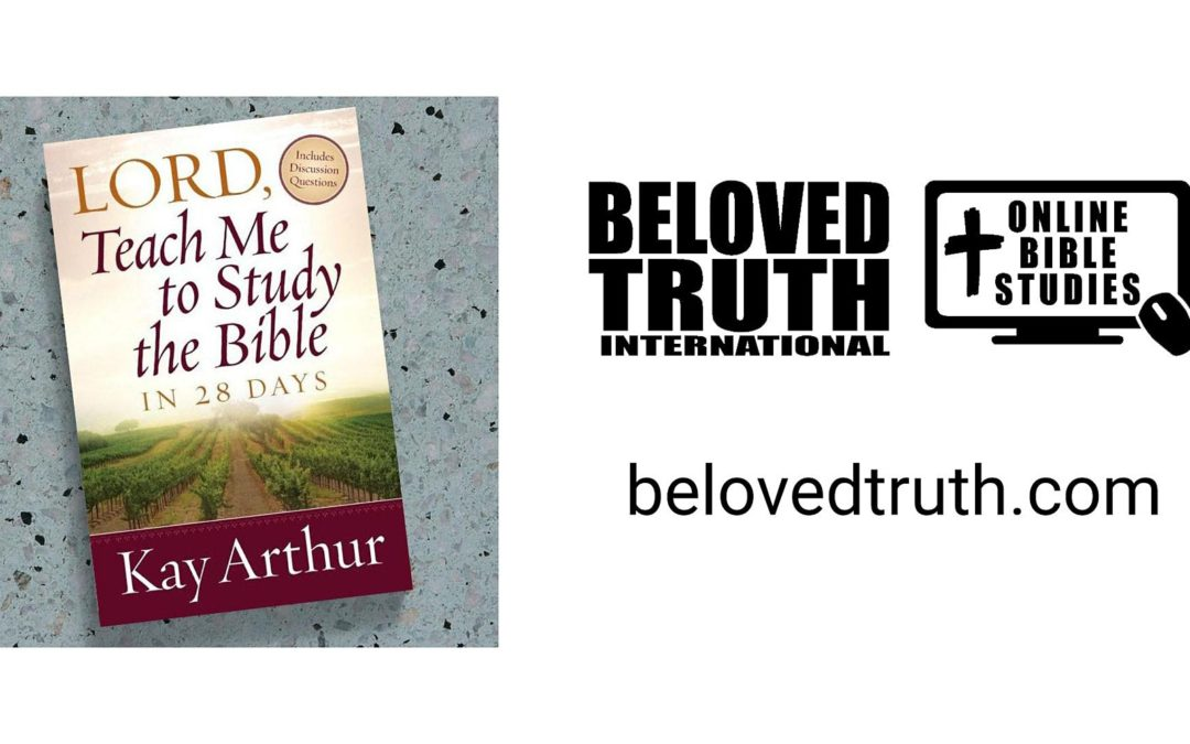 Lord, Teach Me to Study the Bible in 28 Days Online Bible Study