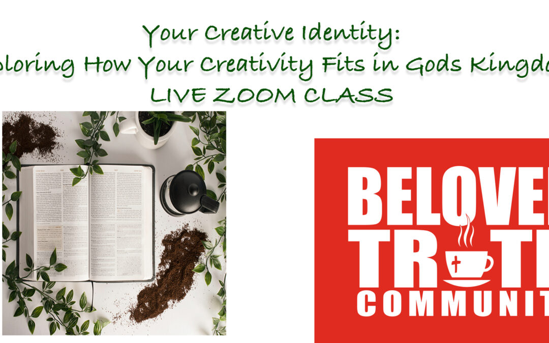 Your Creative Identity: Exploring How Your Creativity Fits in Gods Kingdom